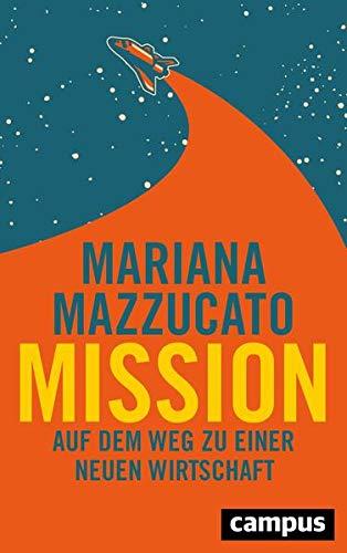 Mission: Auf dem Weg zu einer neuen Wirtschaft